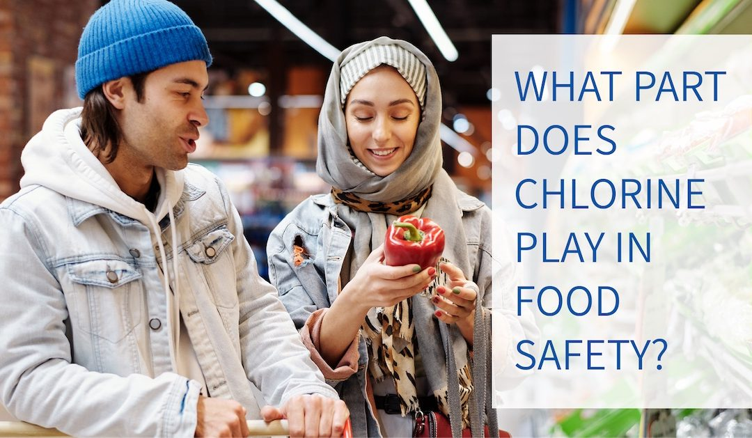 What part does chlorine play in food safety?