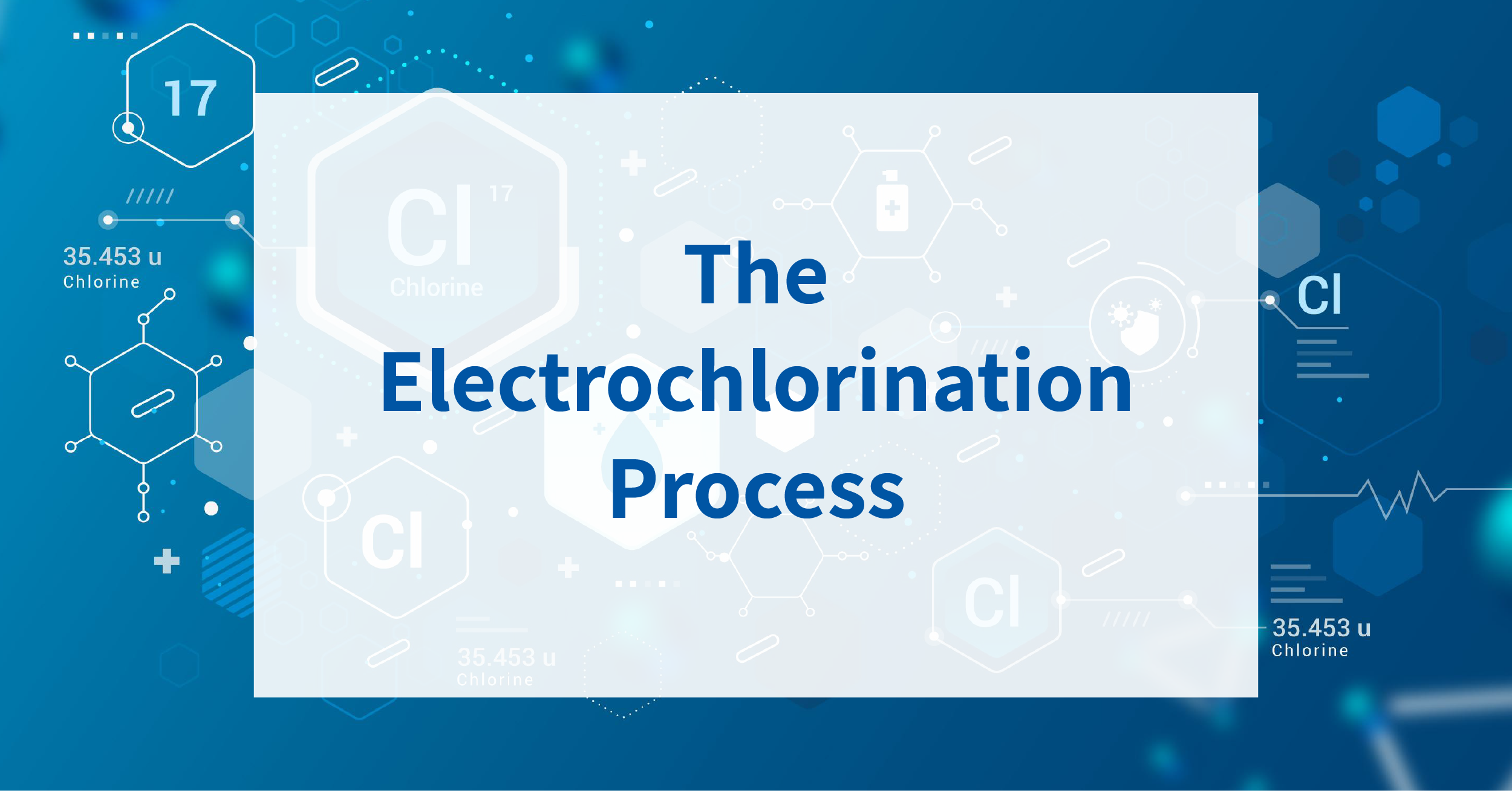 The electrochlorination process